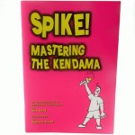 Kendama Book - Spike! Mastering the Kendama Book