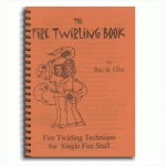 Fire Staff twirling book bec and Elke